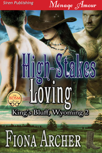 High Stakes Loving